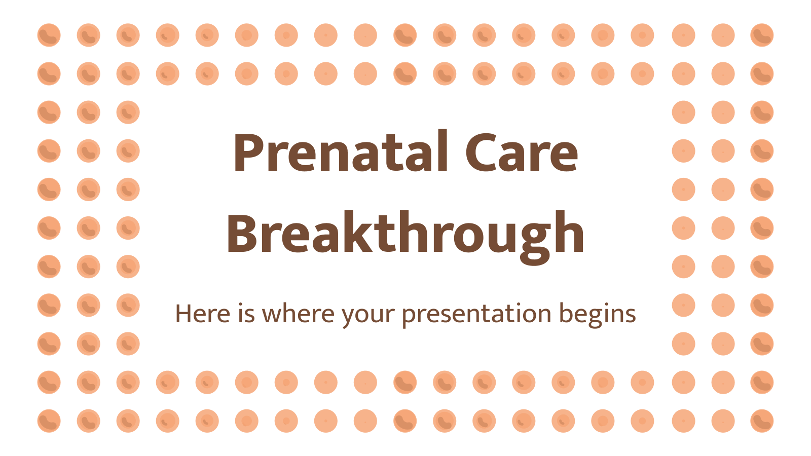 Prenatal Care Breakthrough presentation template