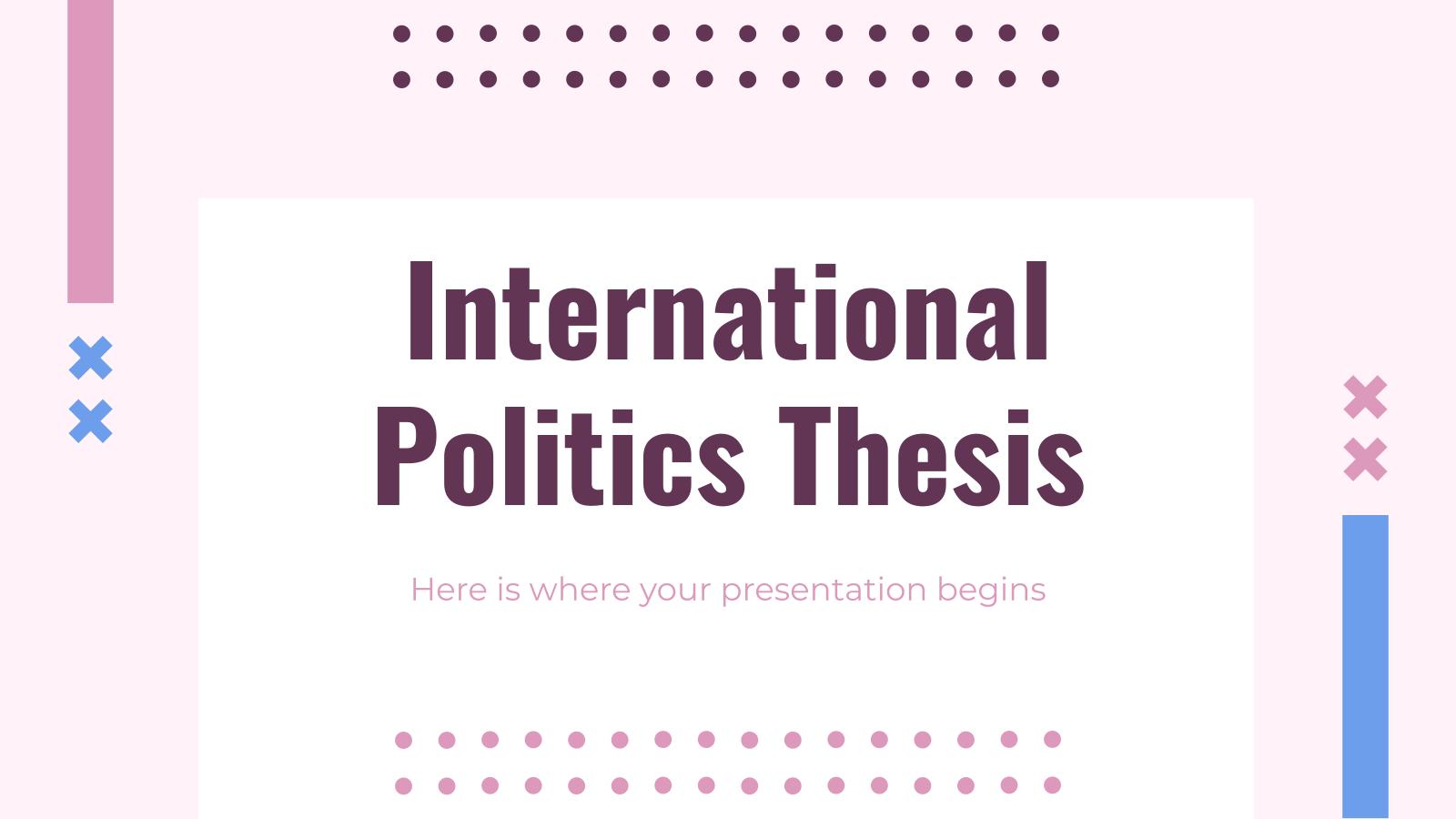 Plantilla de presentación Tesis de política internacional