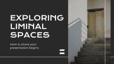 Exploring Liminal Spaces presentation template