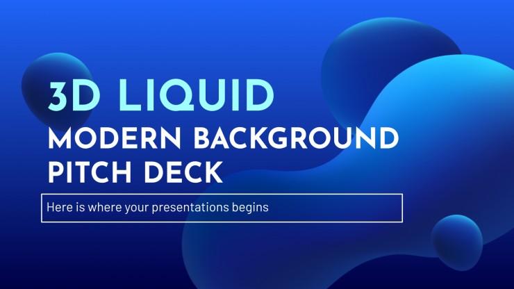 3D Liquid Modern Background Pitch Deck presentation template