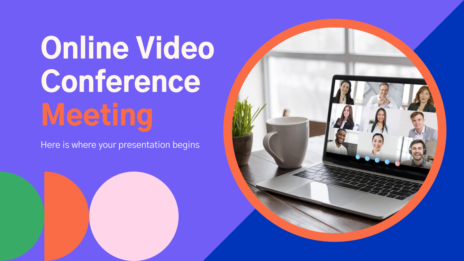 Online Video Conference Meeting presentation template