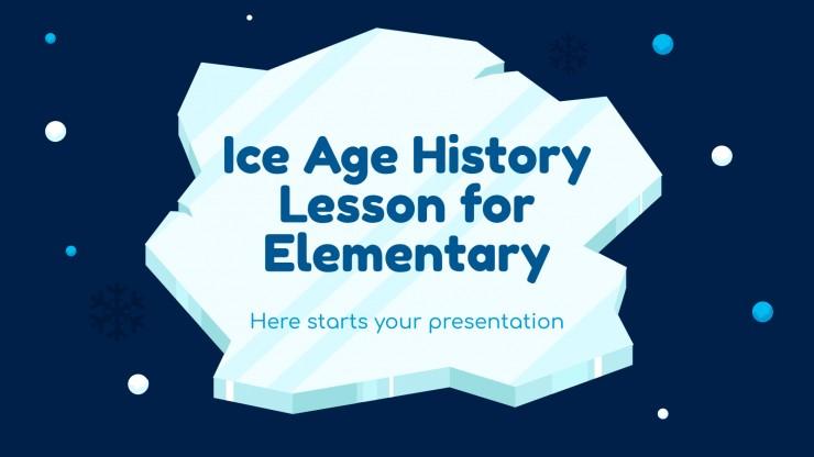 Plantilla de presentación Lección de historia de la Edad de Hielo para primaria
