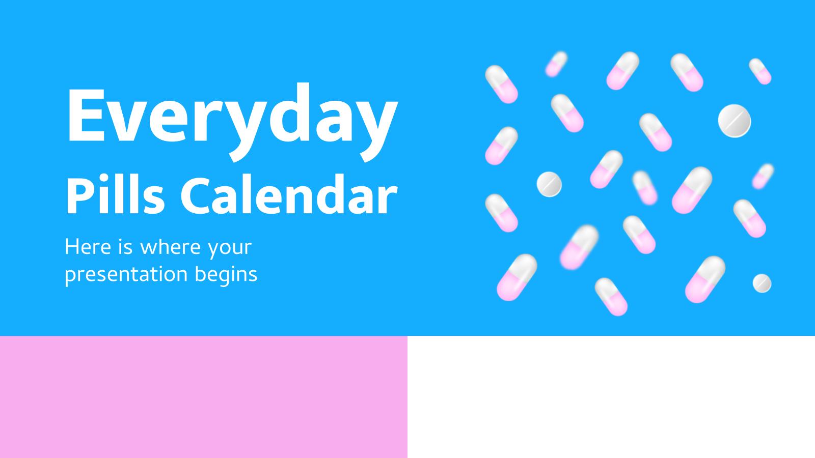 Everyday Pills Calendar presentation template