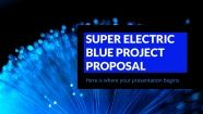 Super Electric Blue Project Proposal presentation template
