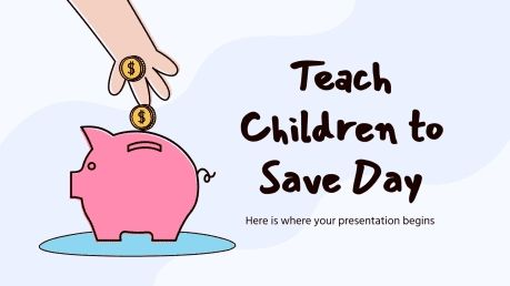 Teach Children to Save Day presentation template
