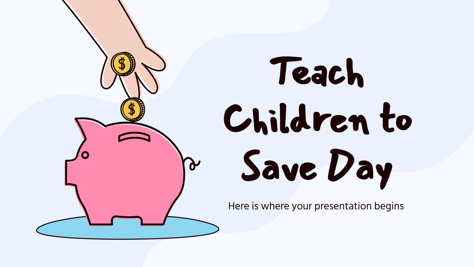 Teach Children to Save Day presentation template