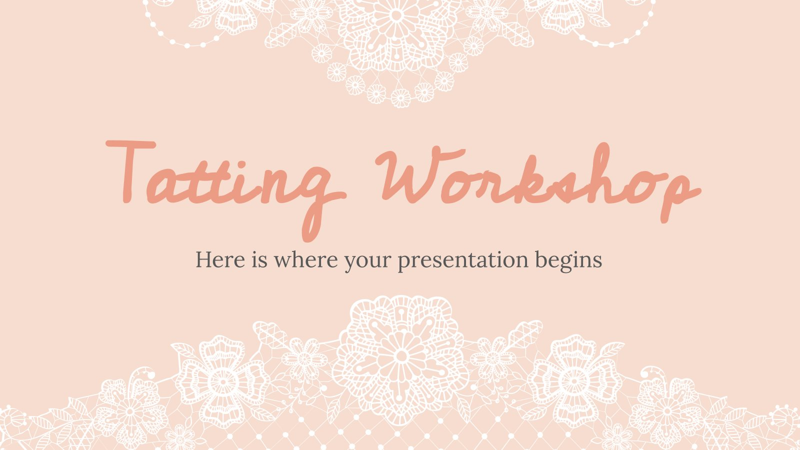 Tatting Workshop presentation template