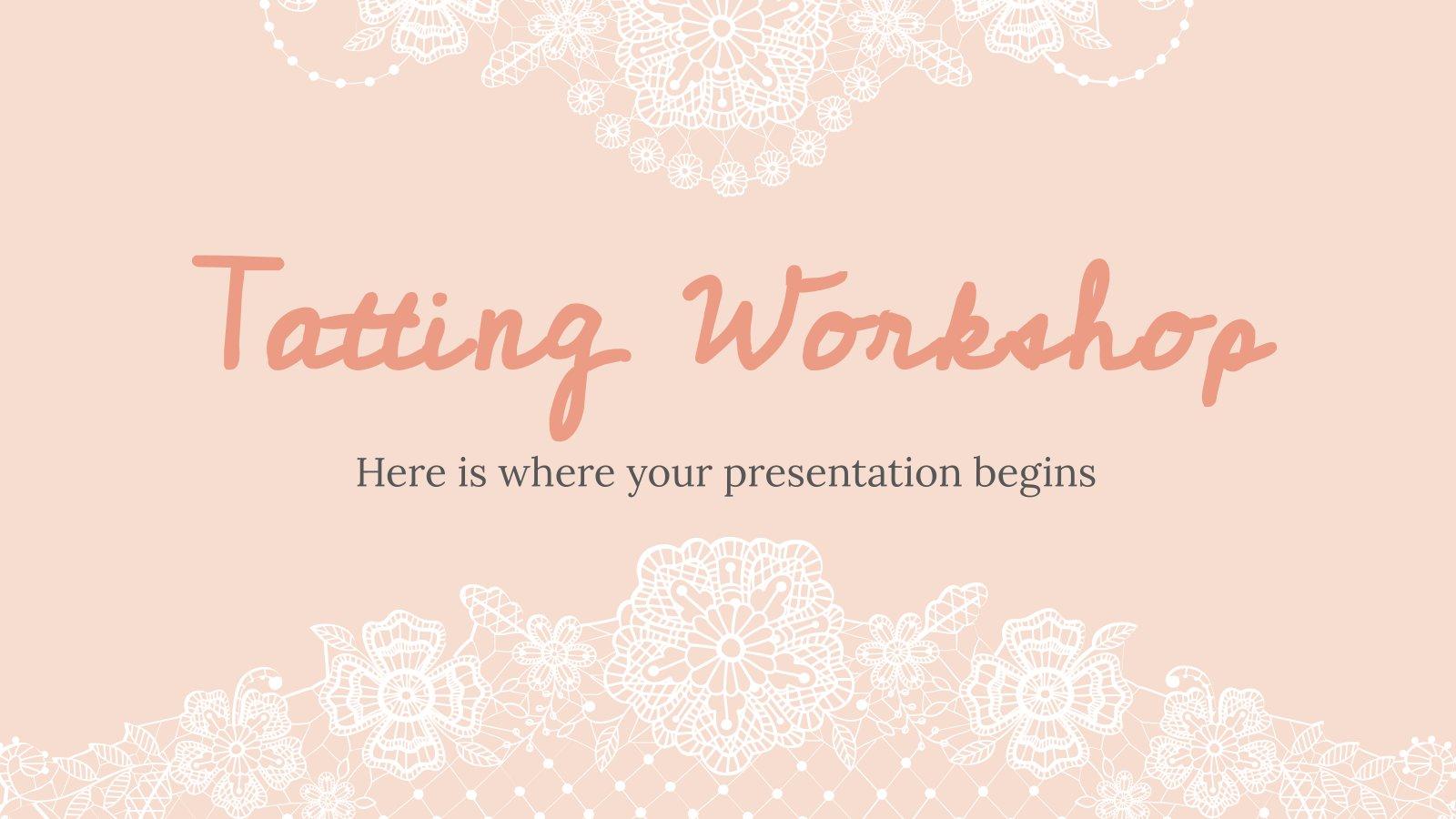 Tatting Workshop presentation template
