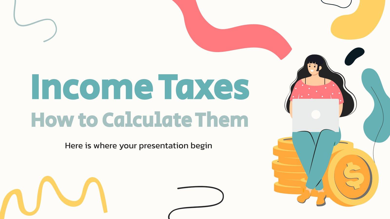 Plantilla de presentación Impuestos sobre la renta: cómo calcularlos
