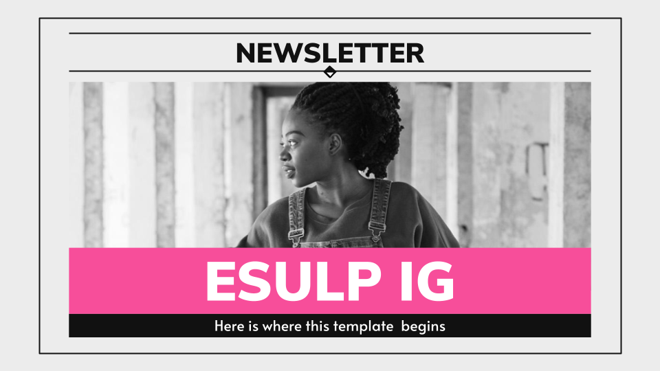 ESULP IG Newsletter presentation template