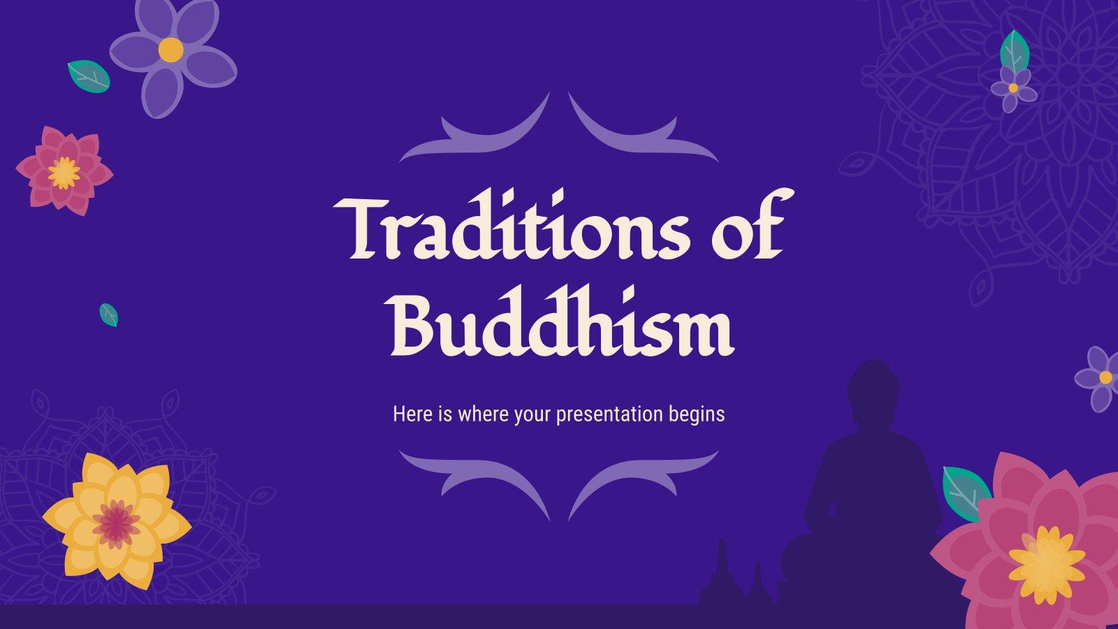 Buddhistische Traditionen Präsentationsvorlage