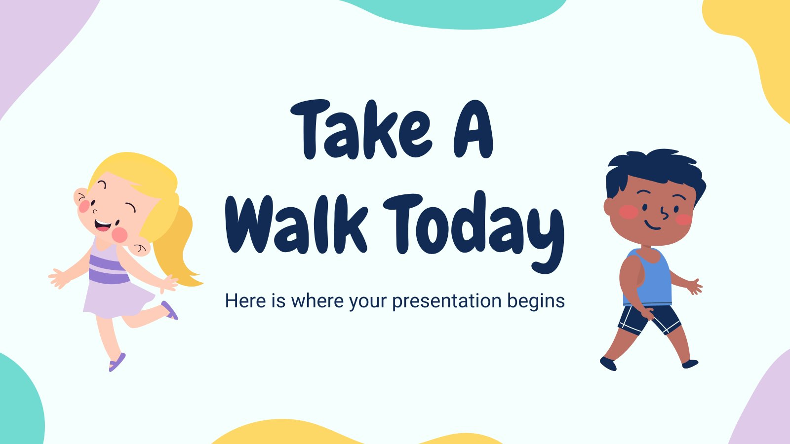 Take a Walk Today! presentation template