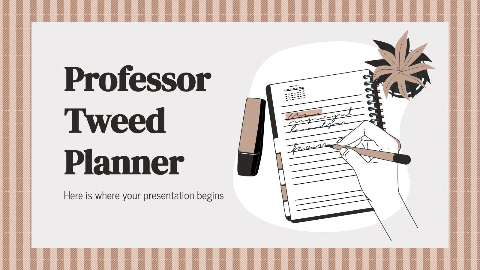 Professor Tweed Planner presentation template