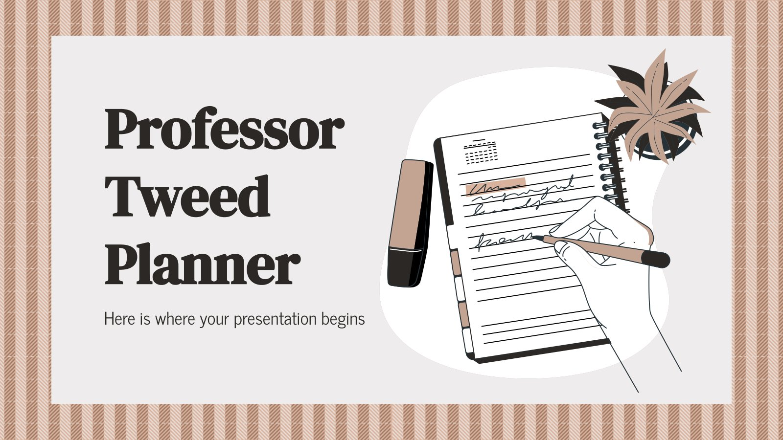 Professor Tweed Planner presentation template