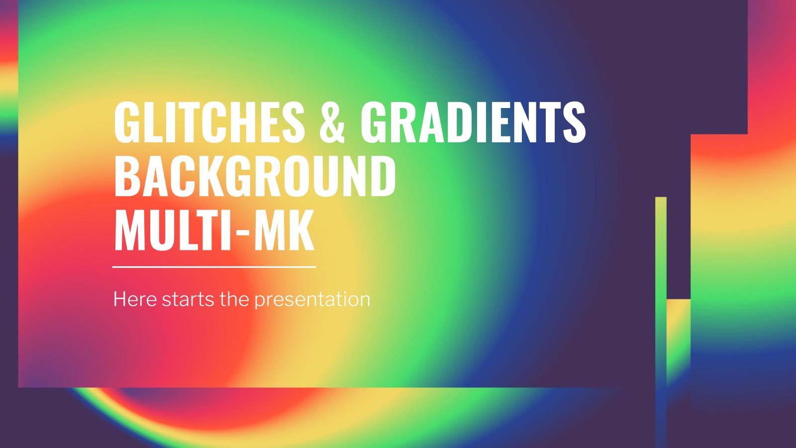 Glitches & Gradients Background Multi-MK presentation template