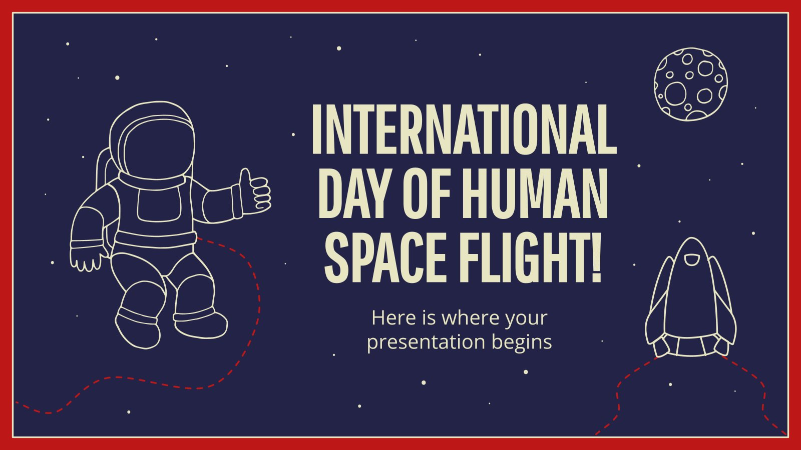 International Day of Human Space Flight! presentation template
