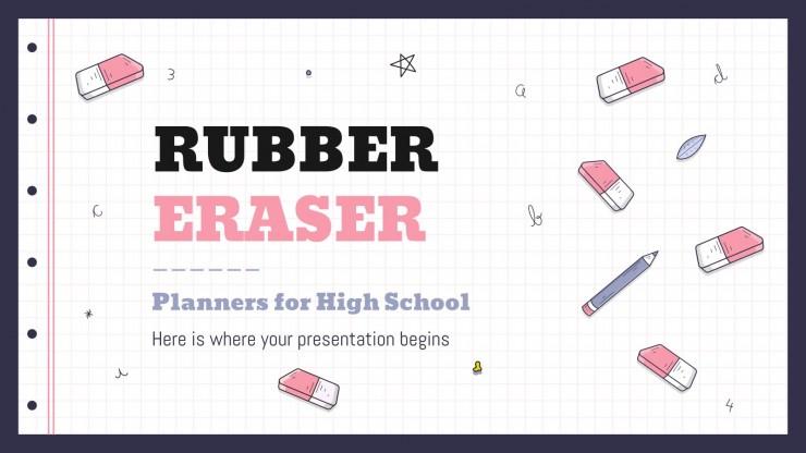 Planificateurs avec des gommes pour le lycée : Modèles de présentation