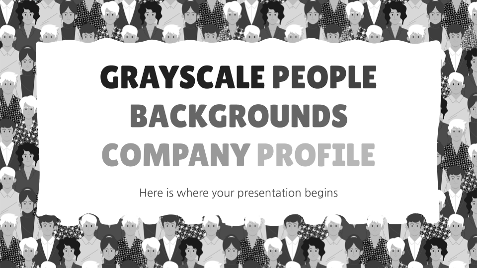 Grayscale People Backgrounds Company Profile presentation template