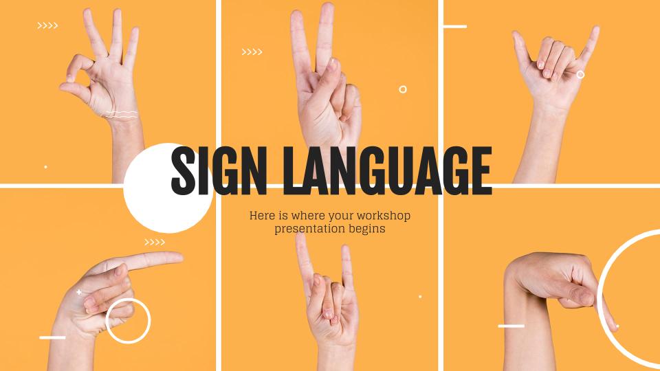 Atelier sur la langue des signes : Modèles de présentation