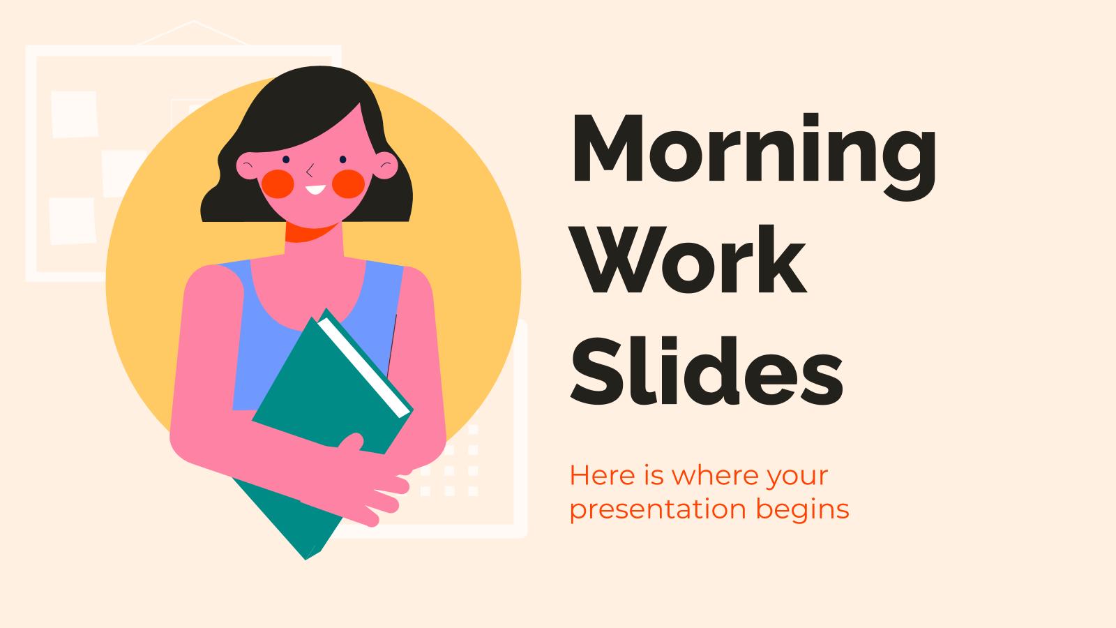 Plantilla de presentación Diapositivas de trabajo matutino