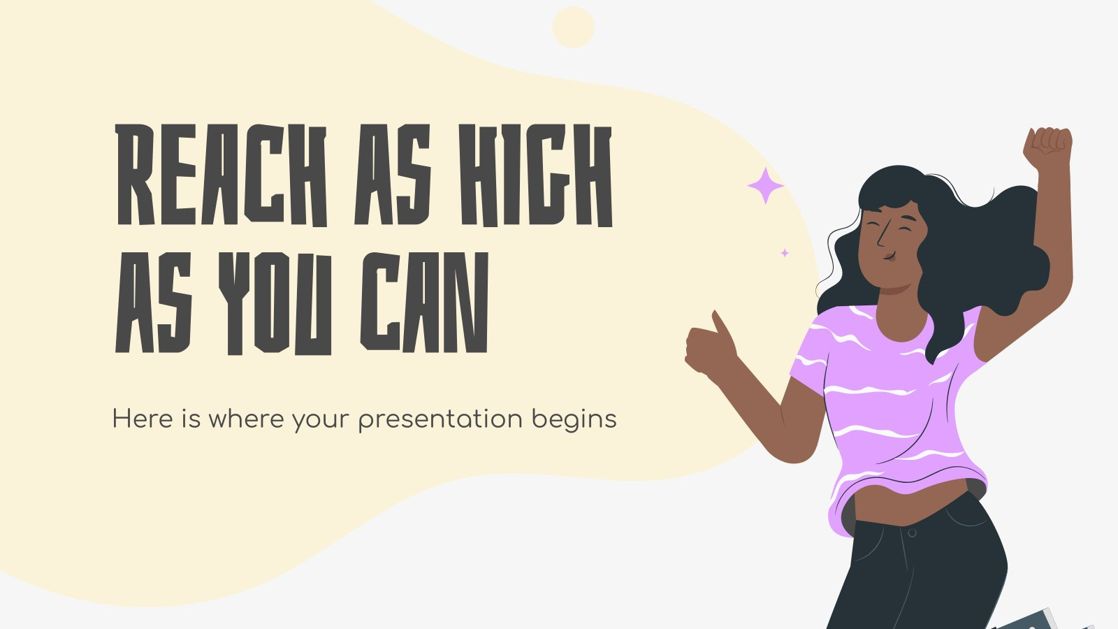 Reach as High as You Can presentation template