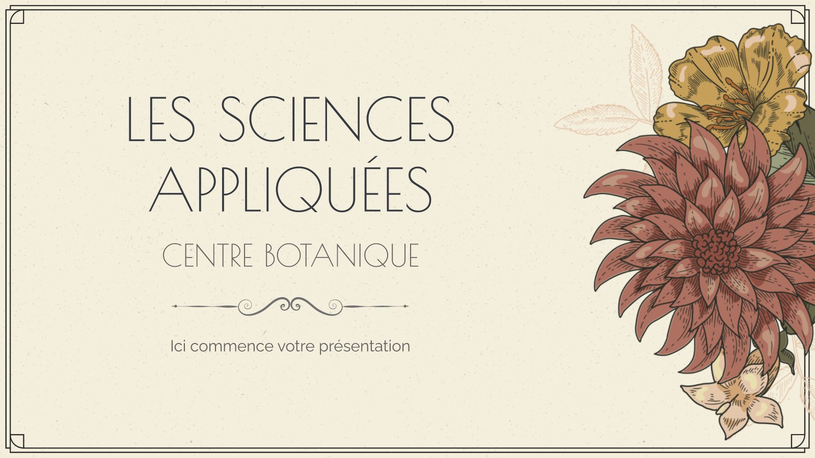 Modelo de apresentação Les Sciences Appliquées - Centre Botanique