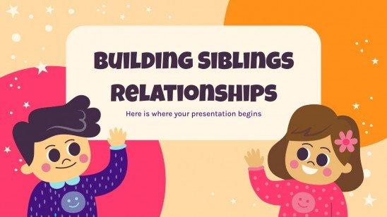 Modelo de apresentação Construindo relações entre irmãos
