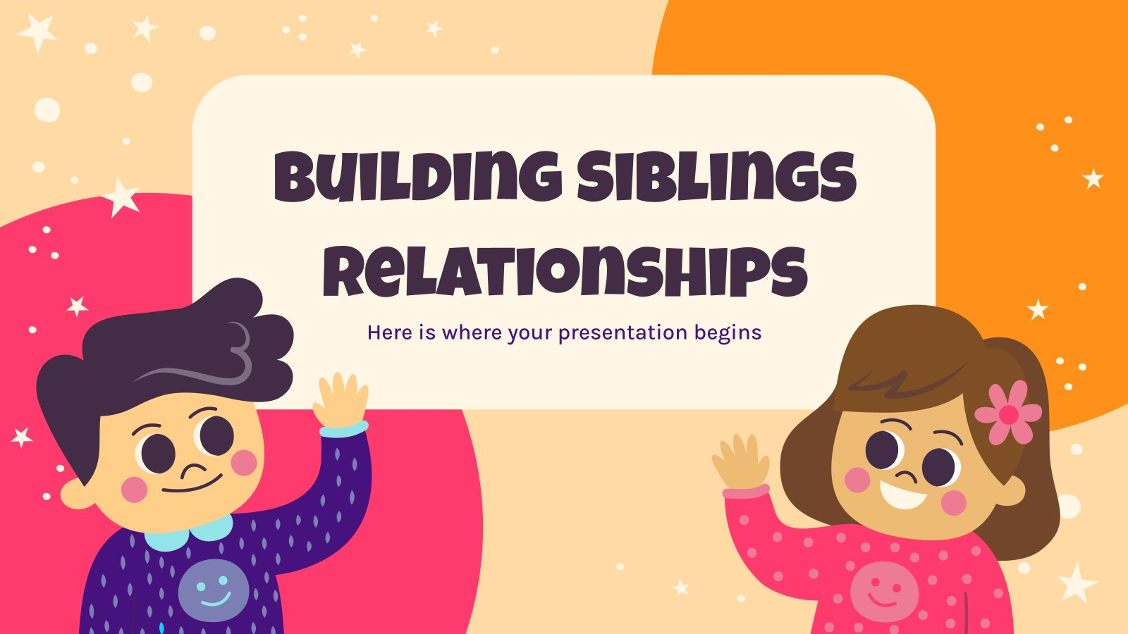Building Siblings Relationships presentation template