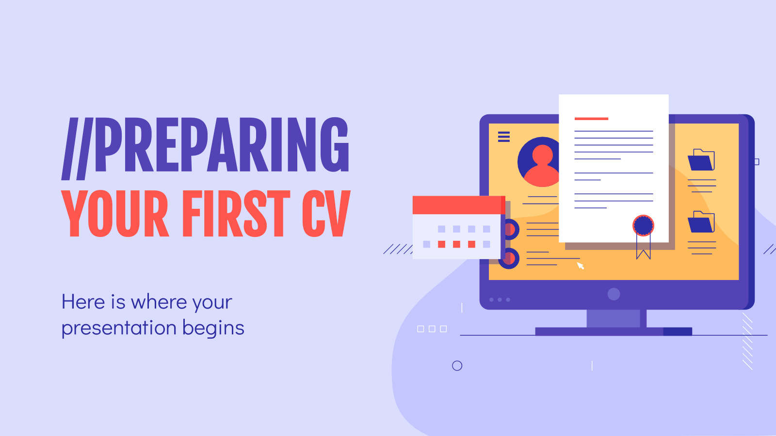 Preparing Your First CV presentation template