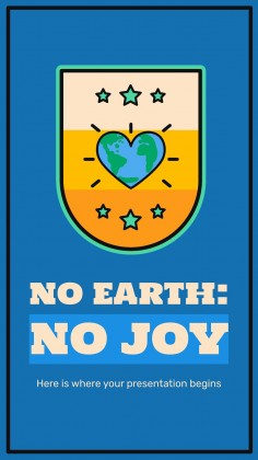 No Earth: No Joy presentation template