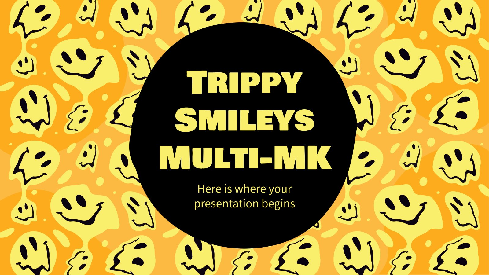 Trippy Smileys Multi-MK presentation template