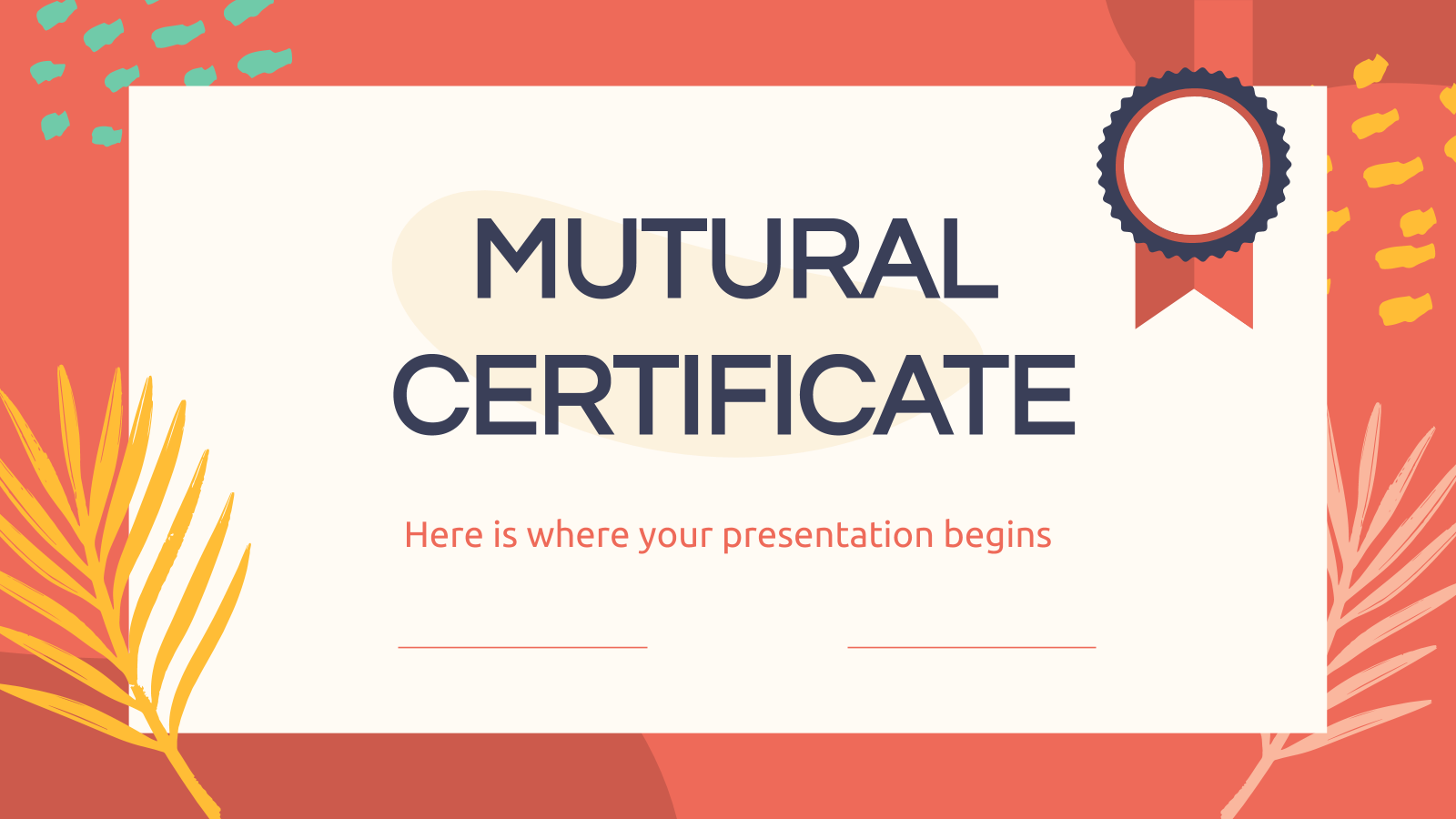 Mutural Certificate presentation template