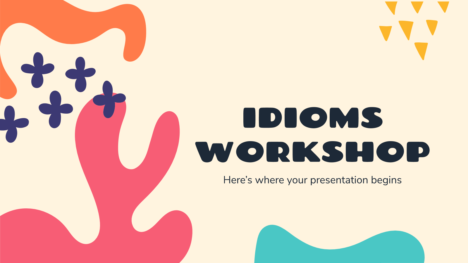 Idioms Workshop presentation template