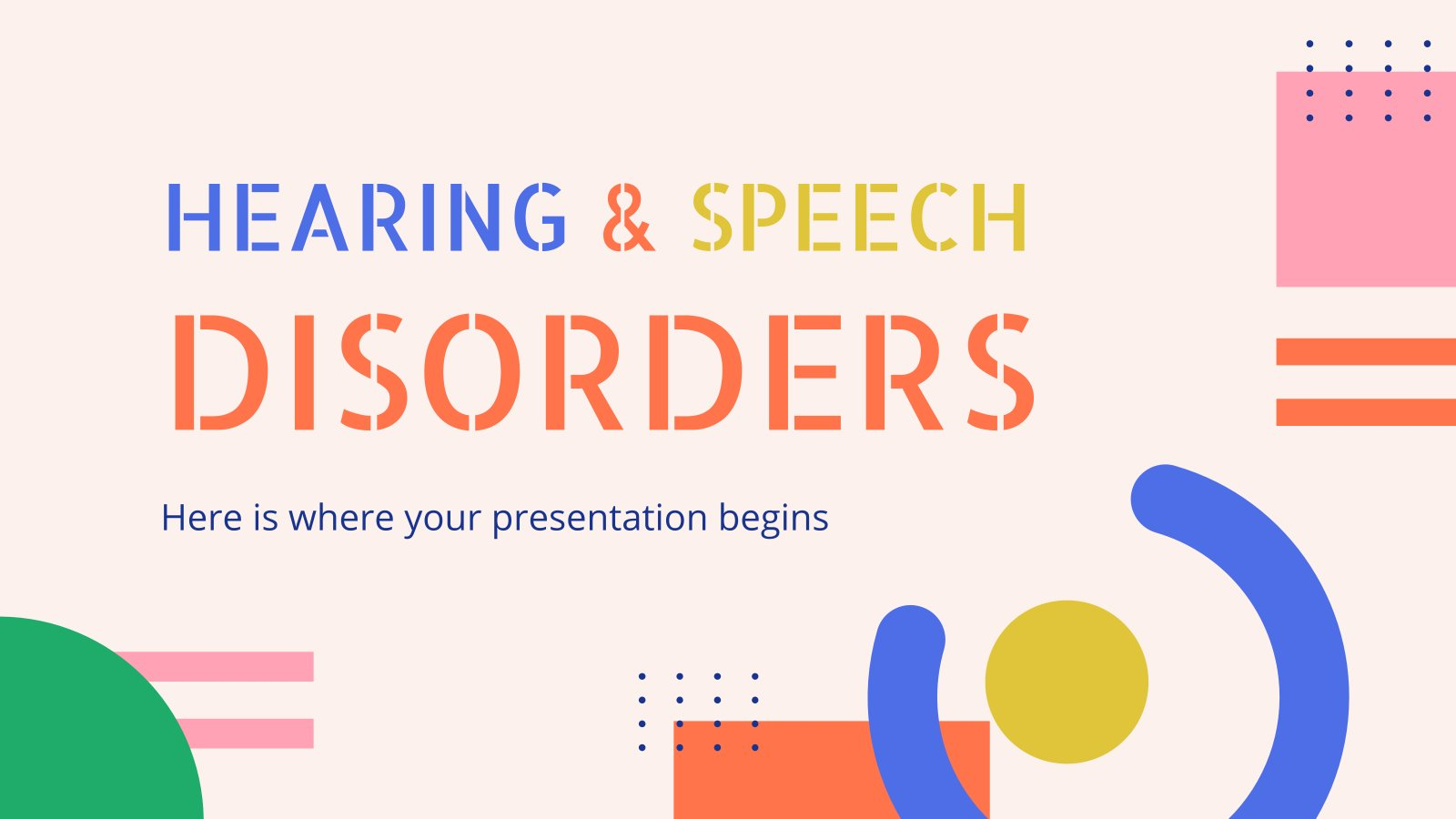 Hearing & Speech Disorders presentation template
