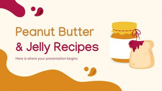 Peanut Butter and Jelly Recipes presentation template