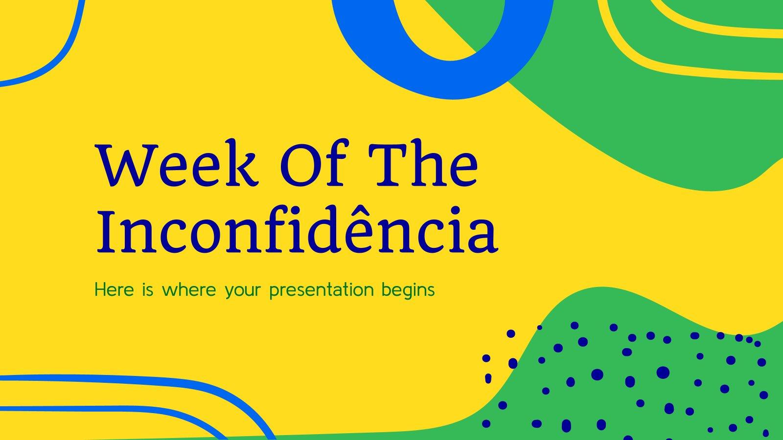 Semaine de l'Inconfidência : Modèles de présentation