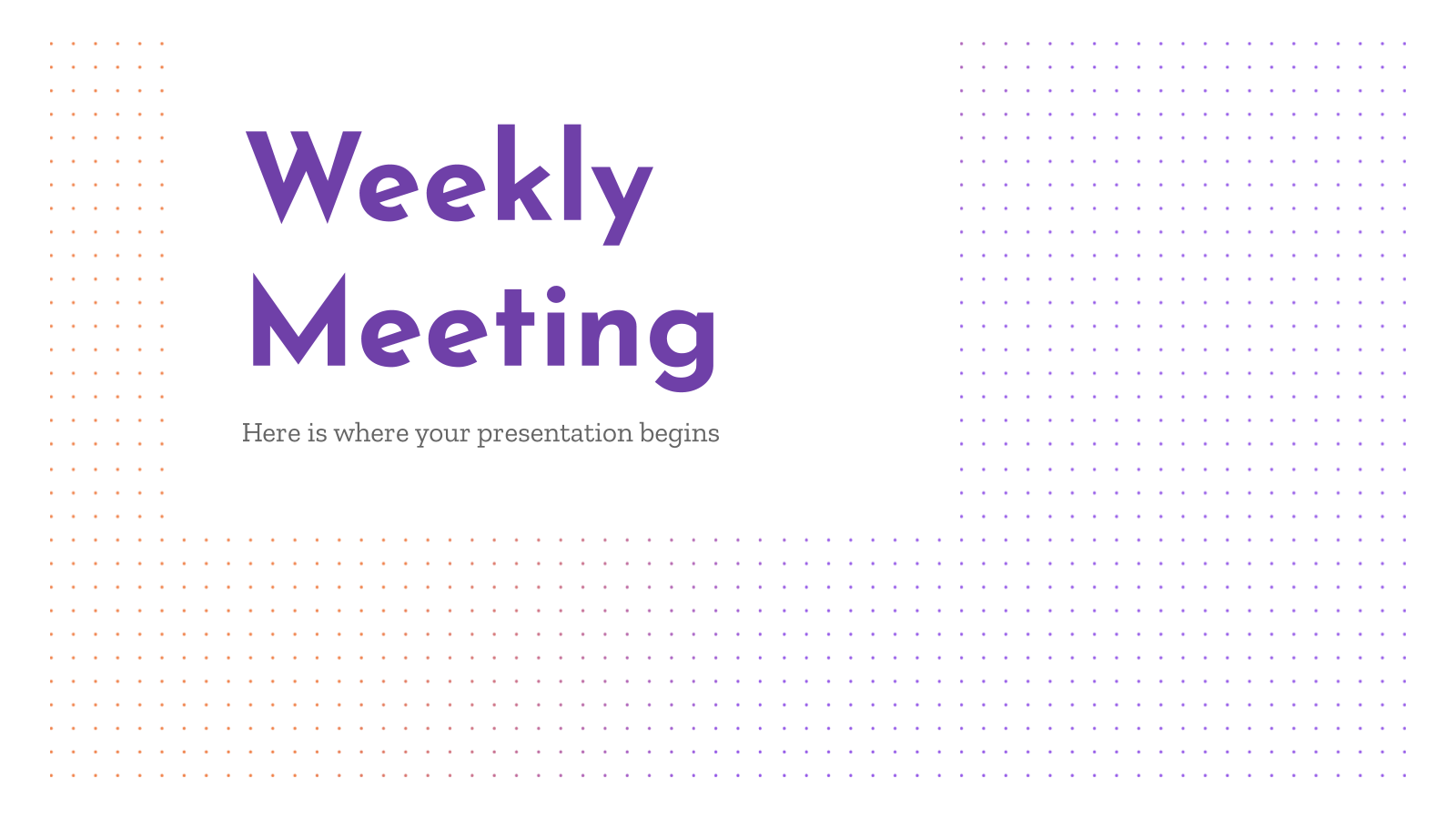 Weekly Meeting presentation template