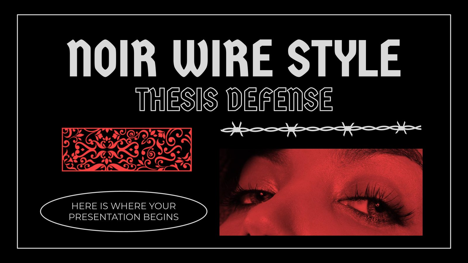 Noir Wire Style Thesis Defense presentation template