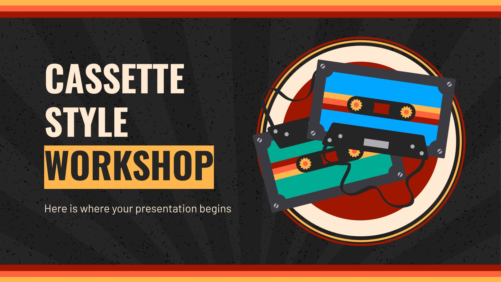 Cassette Style Workshop presentation template