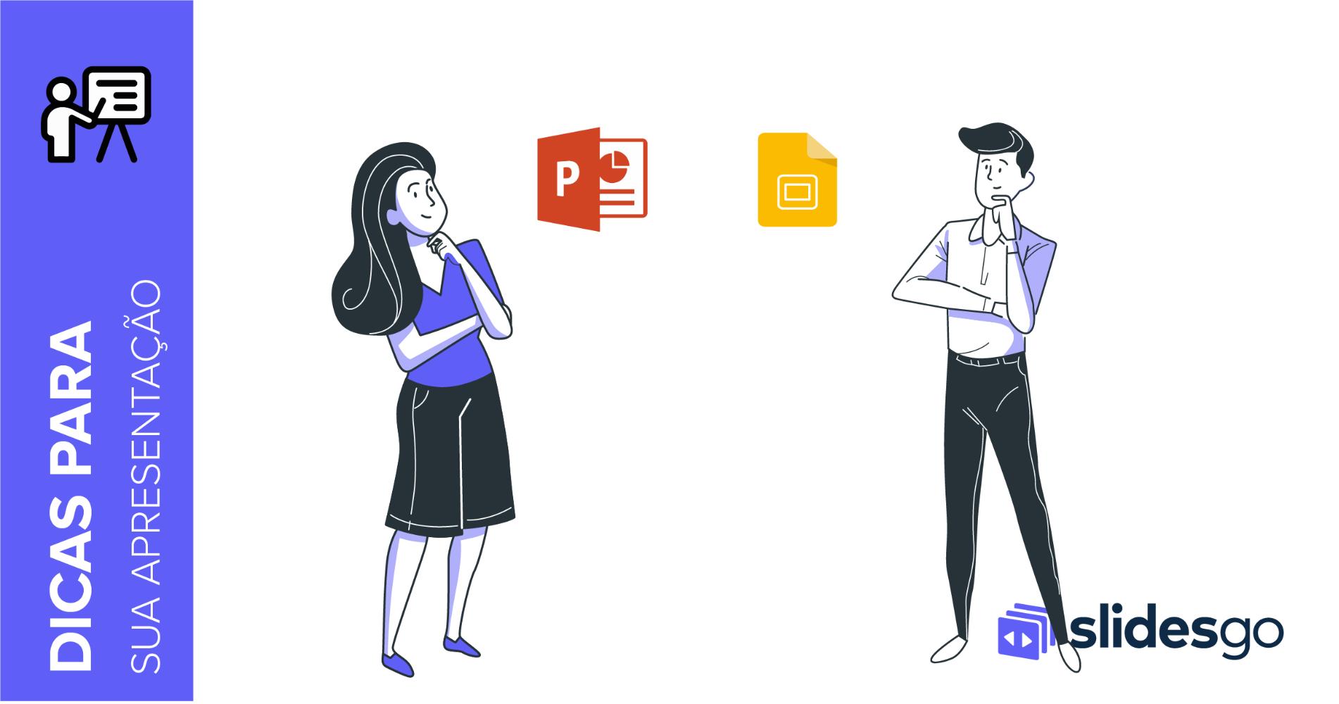5 vantagens de usar o PowerPoint e o Google Slides para suas apresentações | Tutoriais e Dicas de apresentação