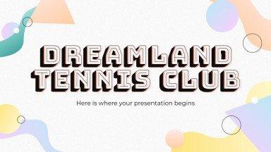 Club de tennis Dreamland : Modèles de présentation