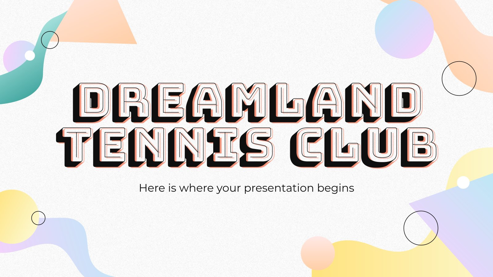 Dreamland Tennis Club presentation template