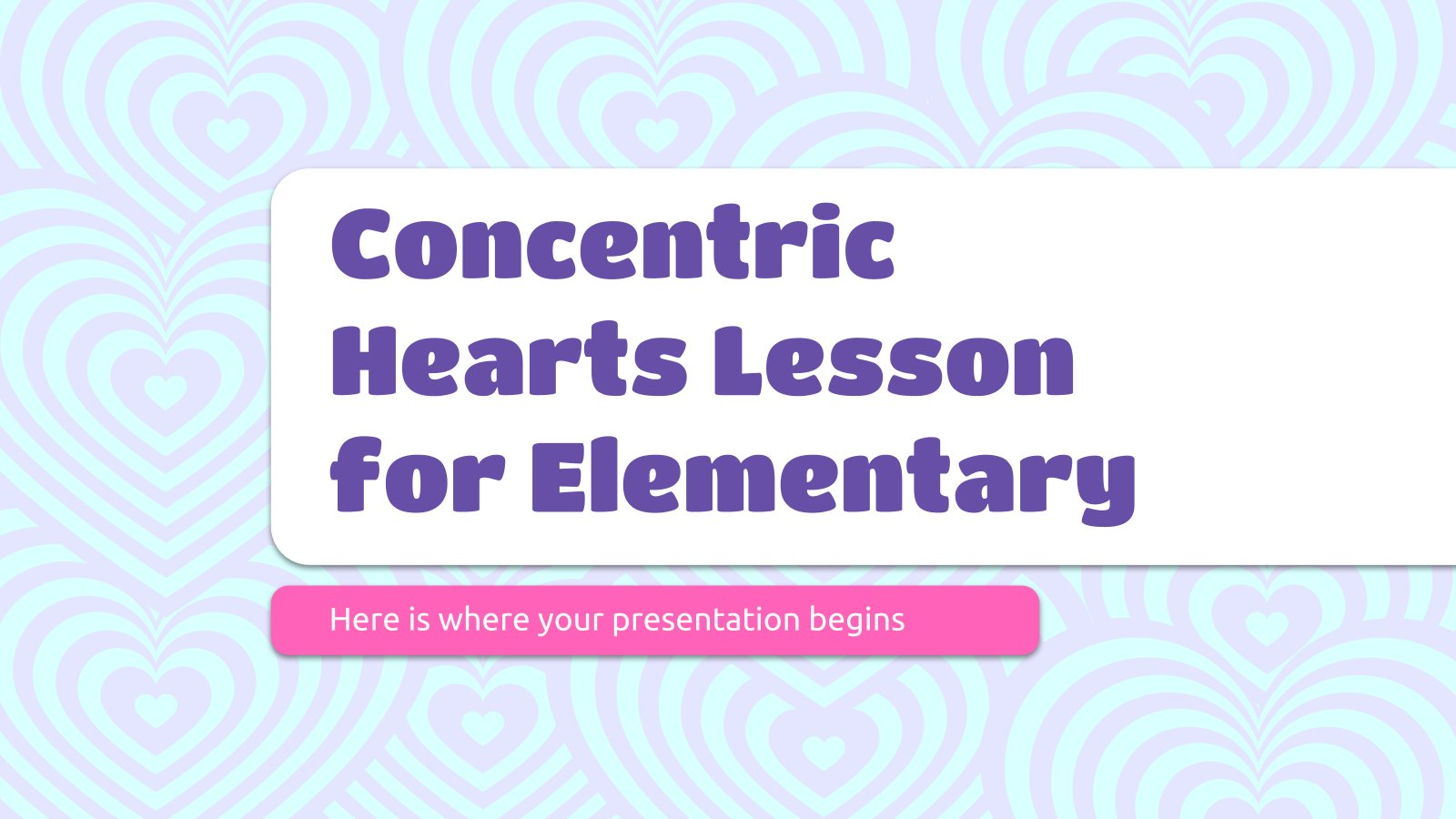 Concentric Hearts Lesson for Elementary presentation template