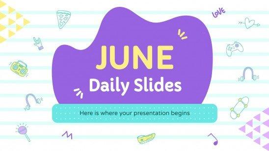 Juni Tägliche Folien Präsentationsvorlage