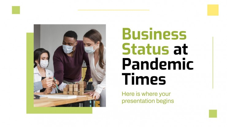 Business Status at Pandemic Times presentation template