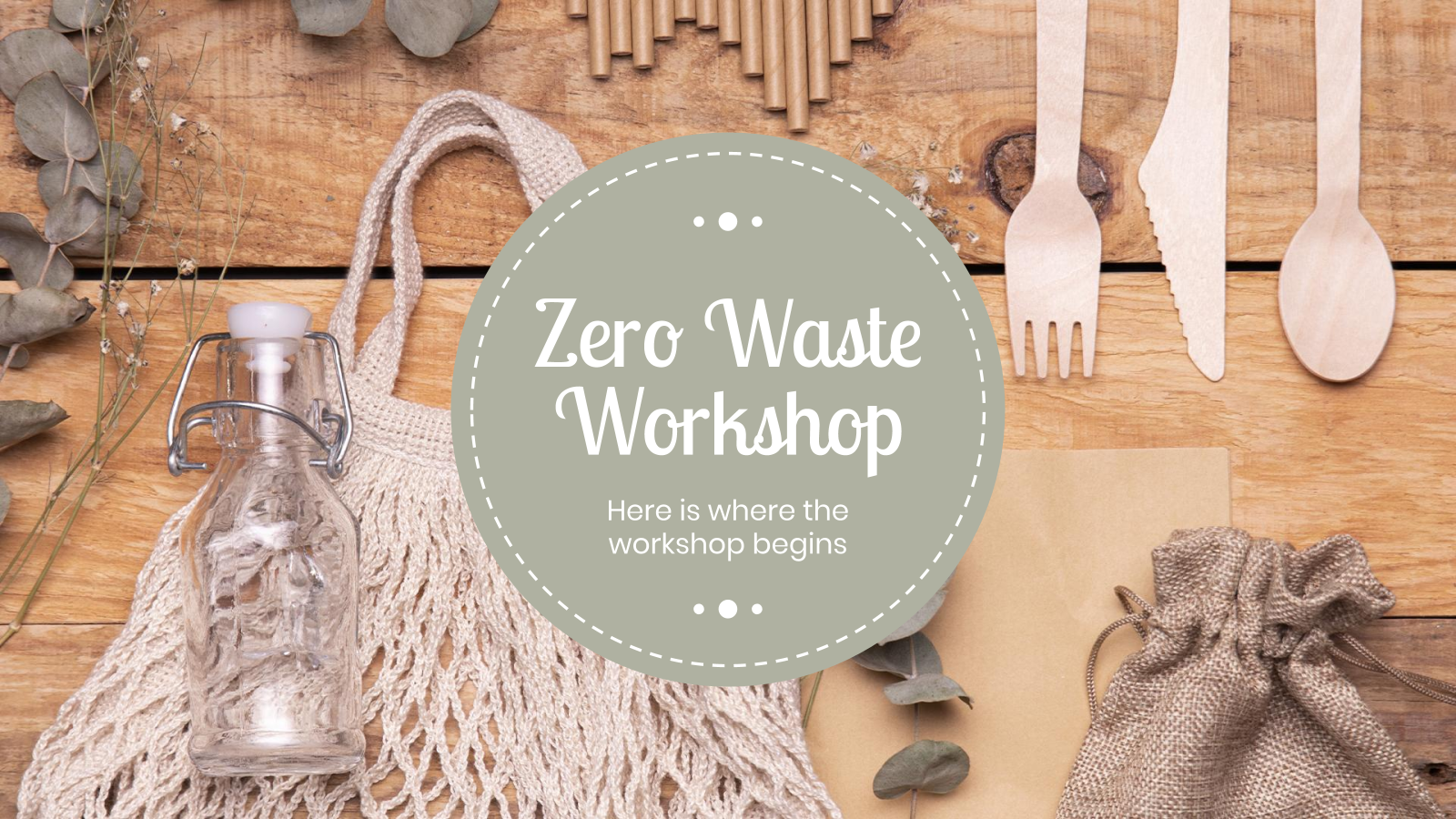 Zero Waste Workshop presentation template