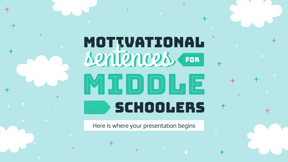 Motivational Sentences for Middle Schoolers presentation template