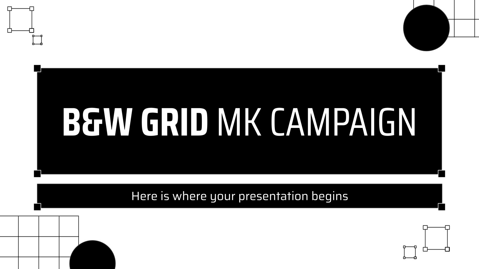 B&W Grid MK Campaign presentation template