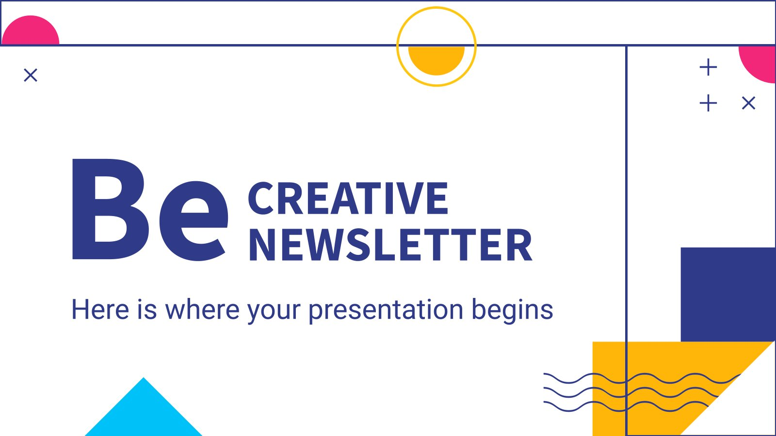 Be Creative Newsletter presentation template