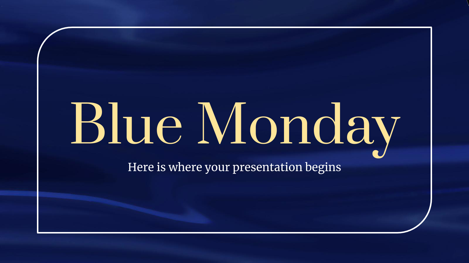 Blue Monday : Modèles de présentation